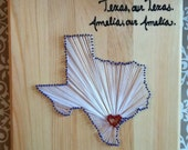 CUSTOM ORDER: Texas Love String Art-  Cindy