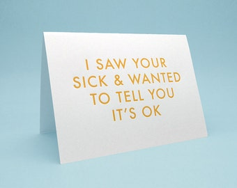Get Well Soon Card with Envelope. 5x7 letterpress style. Funny Silly Engrish. I saw your sick