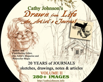 Cathy Johnson's Drawn from Life, an Artist's Journal Vol. 2 CD