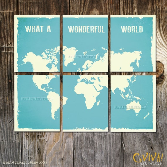 What a Wonderful World Map Print - Six 8x10 inches Prints