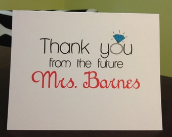 Customized Bridal Thank You's-Thank you from the future Mrs.