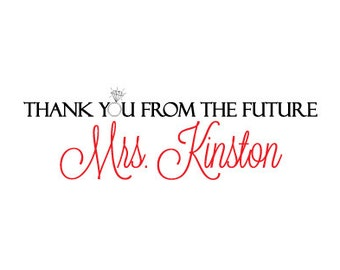 Elegant Customized Bridal Thank You's on Linen cardstock-Thank you from the future Mrs.
