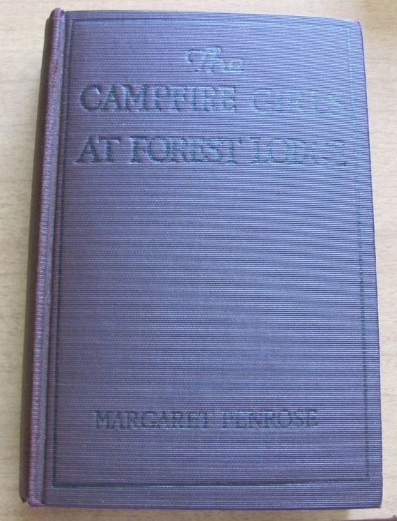 The Campfire Girls at Forest Lodge vintage book no copyright date 1910s 1st edition Margaret Penrose