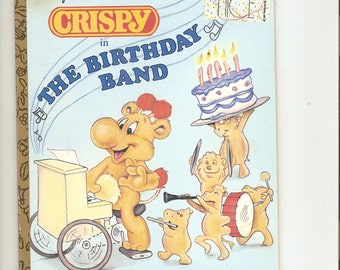 Crispy in The Birthday Band 1987 Special Ed. Little GOlden Book. Cute Book