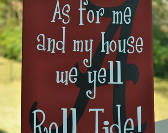 As for me and my house Licensed Alabama Roll Tide Canvas -- Free Shipping