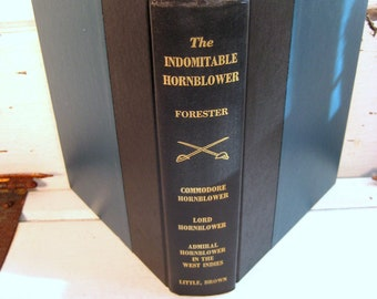 The Indomitable Hornblower by C.S. Forester, 3 complete novels, Hardcover vintage book