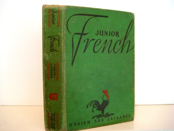 French Schoolbook, Junior, O'Brien-LaFrance, Ginn & Co. Vintage children's Instructional French, Green, Red,1962