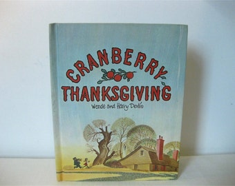 Cranberry Thanksgiving, Wende & Harry Devlin, 1st Edition