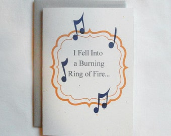 Birthday Card Funny I Fell Into A Burning Ring Of Fire...