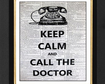 Dictioanry Prints, Keep Calm and Call the Doctor,Physician Decor, Doctor Office Decor, Gift Ideas, Keep Calm Quotes, Doctor Gift Ideas
