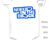 New Kid on the Block Onesie - NEW design
