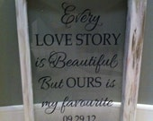 "VINYL ONLY-Romantic Sayings Vinyl -Wedding- Master bedroom -Every love story is beautiful, but ours is my favourite- DIY 13"" x 19.25"""