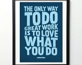 """Steve Jobs Quote Poster """"Love What You Do"""" Vintage Signs, Typography Wall Art, Motivational Print, Quote Prints, Typography Quote Art"""