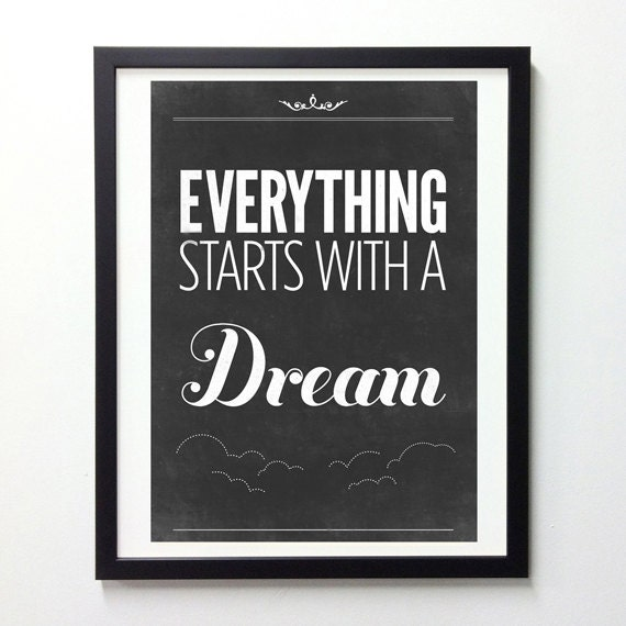 Inspirational Print, Everything Starts With A Dream, Typography Poster, Vintage Print, Black And White Art, Inspirational Quote Art