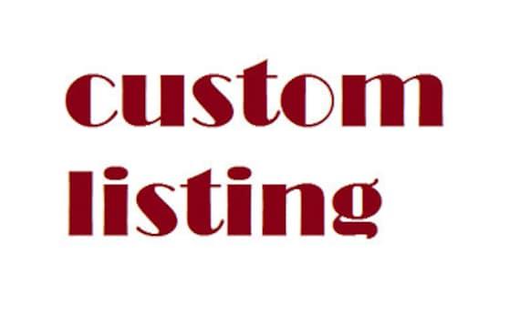 Custom Listing for Gia