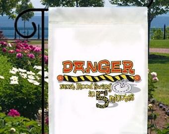 Danger Next Mood Swing 5 Minutes New Small Garden Flag, Attitude Fun