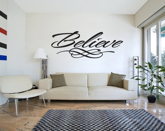 Believe Wall Art Decal Sticker Fancy Home Quote (v63)