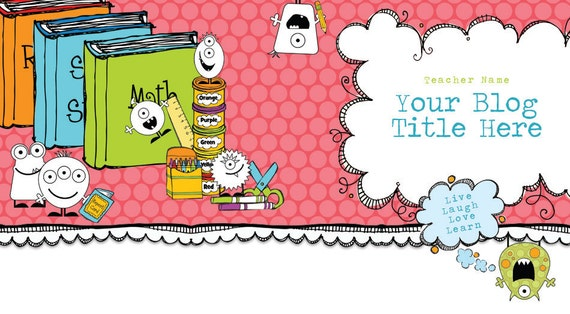 Blog Header -  Custom Name, Blog Title and Tag Line - Teacher Classroom Design - Little Monster