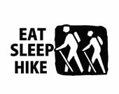 Eat Sleep Hike decal for hiking enthusiasts  Outdoor decor