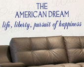 The American Dream Life Liberty Pursuit Happiness Inspirational America Patriotic Vinyl Quote Sticker Wall Decal Decor Lettering Art J23
