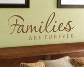 Families are Forever Family Love Home Decorative Vinyl Wall Decal Decoration Quote Lettering Decor Saying Sticker Graphic Art F48