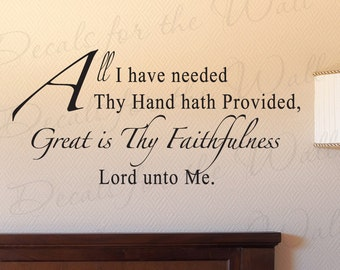All I Have Needed Thy Hand Hath Provided Inspirational Home Religious God Bible Quote Decal Wall Lettering Sticker Vinyl Decor Art R48