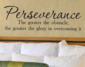 Perseverance Greater Obstacle Glory  Office Inspirational  Vinyl Quote Sticker Wall Decal Decor Saying Lettering Art Mural Decoration J56