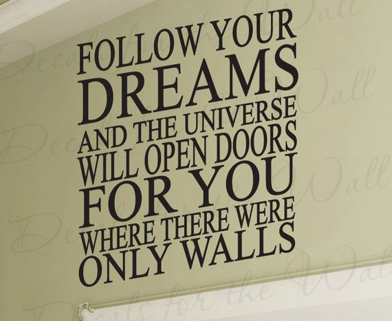 Follow Your Dreams and Universe Will Open Doors Inspirational  Quote Lettering Decor Sticker Art Mural Vinyl Large Wall Decal Decoration I45