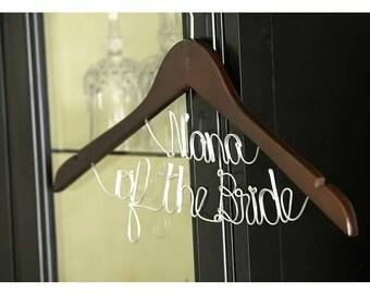 WINTER SALE 15% OFF -- Nana of the Bride Hanger