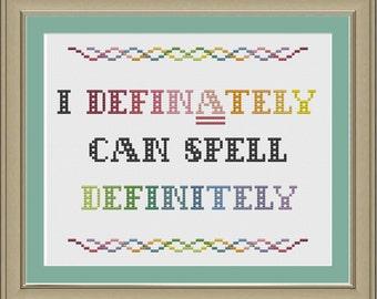 I definately can spell definitely: nerdy grammar cross-stitch pattern
