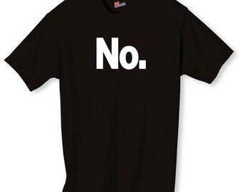 No. Funny Shirt