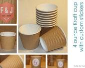 20 - 4 oz Kraft Ripple Paper Cups with Custom Stickers