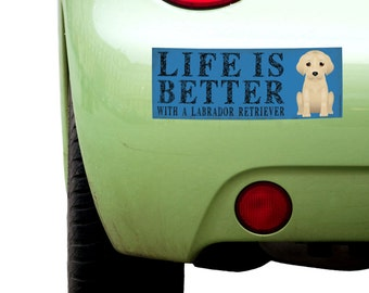 """Dogs Incorporated Sticker - Life is Better with a Labrador Retriever  -  Dog Bumper Sticker 3""""x 8"""" Coated Vinyl"""
