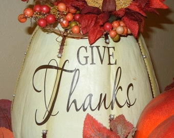 Give Thanks Vinyl Lettering Sticker for pumpkin (VINYL DECAL ONLY)