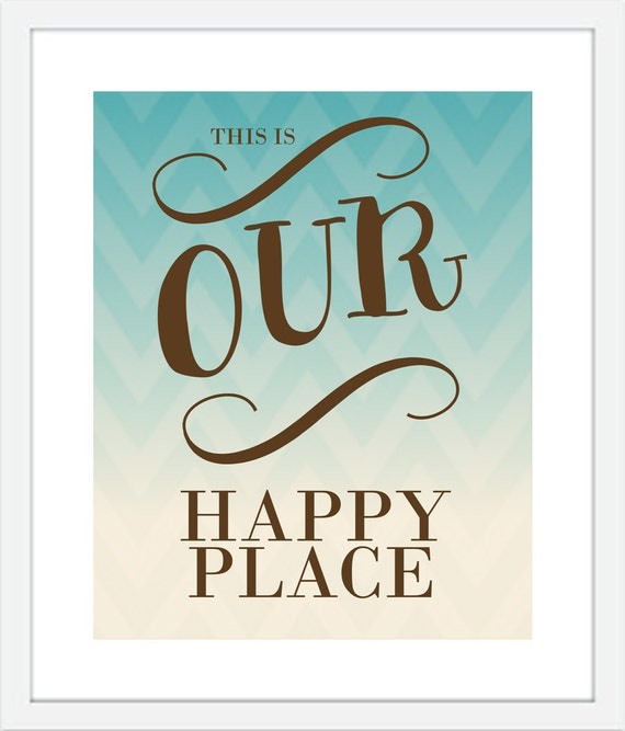 Inspirational Quote Print - Our Happy Place - Typography Modern Wall Art Print - 8 x 10 Poster Print Teal Orange Couples Family