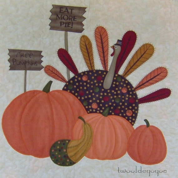 """THANKSGIVING TURKEY Wall Art QUILT Named """"Eat More Pie"""""""
