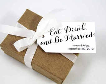 Eat Drink and Be Married - Wedding Favor Tags - Custom Wedding Favor Tags - Personalized Wedding Favor Tags - Small
