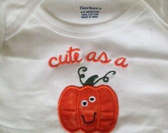 Cute as a Pumpkin Baby Shirt, Halloween and Thanksgiving