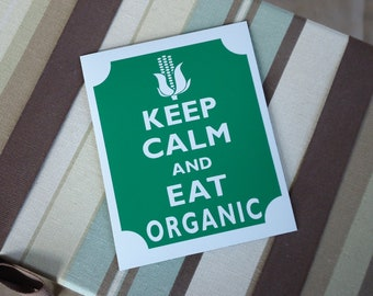 Keep calm eat organic  fridge magnet