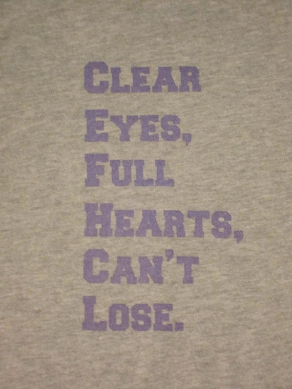 Girl S Clear Eyes Full Hearts Can T Lose Screenprinted