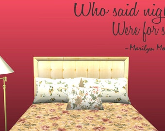 Who Said Nights Were For Sleep Marilyn Monroe Vinyl Wall Quote Decal Lettering (M07)