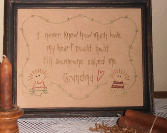 Primitive Stitchery, Someone Called Me Grandma, Grandparents Gift, Sampler, Primitive Decor, Farmhouse Decor,Home Decor, Cabin Decor, Rustic
