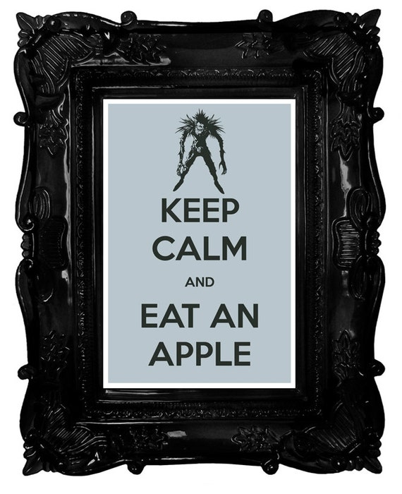Keep Calm And Eat An Apple Death Note: Ryuk 8 X 12 By