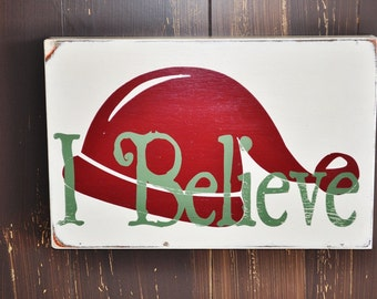 Christmas Sign, Christmas Decoration - I Believe - Holiday Sign, Hand Painted Custom Wood Sign, Home Decor
