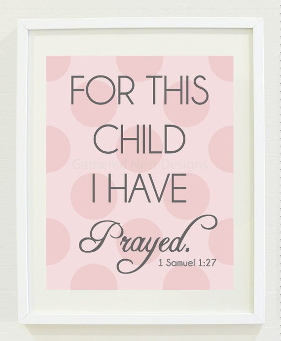 "For This Child I Have Prayed Print - for Nursery, Kids Room or Home Decor - 8""x10"" - Light Pink Polka Dot - 1 Samuel 1:27"