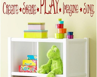 Create Share Play Imagine Sing- childrens Vinyl Lettering  words wall quotes graphics Home decor playroom  kids bedroom