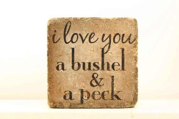 I love you a bushel and a peck. Rustic tumbled (concrete) stone paver.  Garden, Home, Mantle, Bookshelf