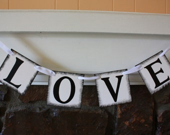 LOVE Banner for You Holidays Wedding Valentine Day- Engagement Party Decoration - Photo Prop