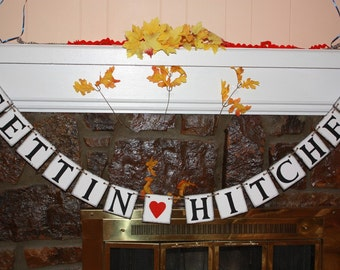 GETTING HITCHED  Wedding Banner - Engagement Party Decoration - Photo Prop