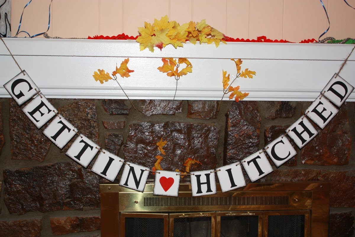 getting hitched wedding banner engagement party by